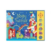 Noisy Funfair (Carti cu sunete Usborne) - Sam Taplin
