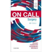 On Call Surgery: On Call Series - Gregg A. Adams, Stephen D. Bresnick, Jared Forrester, Graeme Rosenberg