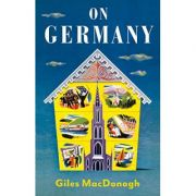 On Germany - Giles MacDonogh