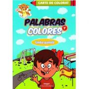 Palabras y colores - Monica Georgescu, Camelia Radulescu
