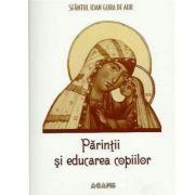 Parintii si educarea copiilor - Sf. Ioan Gura de Aur