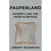 Pauperland - Jeremy Seabrook