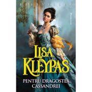 Pentru dragostea Cassandrei - Lisa Kleypas