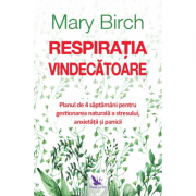 Respiratia vindecatoare - Mary Birch