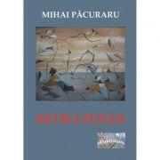 Retro-Poezii - Mihai Pacuraru