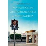 Revolution and Authoritarianism in North Africa - Frederic Volpi