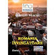 Romania invingatoare - Claudiu Neacsu