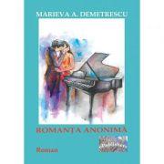 Romanta anonima - Marieva A. Demetrescu