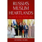 Russia's Muslim Heartlands - Dominic Rubin