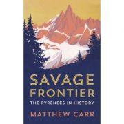 Savage Frontier - Matthew Carr
