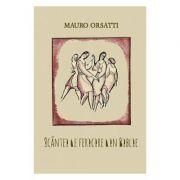 Scantei de fericire din Biblie - Mauro Orsatti