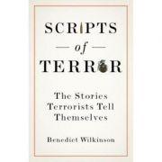 Scripts of Terror - Benedict Wilkinson