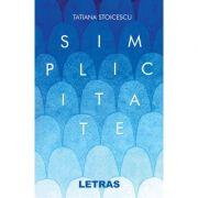 Simplicitate - Tatiana Stoicescu