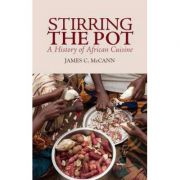 Stirring the Pot - James C. Mccann