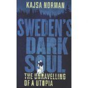 Sweden's Dark Soul - Kajsa Norman