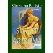 Sweet Arizona - Sanziana Batiste
