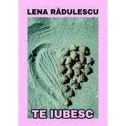 Te iubesc - Lena Radulescu