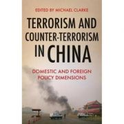 Terrorism and Counter-Terrorism in China - Michael Clarke