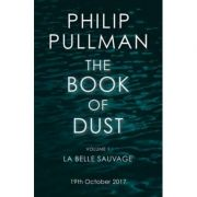 The Book of Dust Volume 1 - Philip Pullman