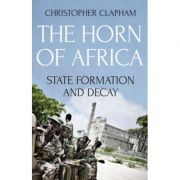 The Horn of Africa - Christopher Clapham