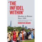 The Infidel Within - Humayun Ansari