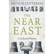 The Near East - Arthur Cotterell