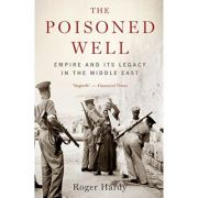 The Poisoned Well - Roger Hardy
