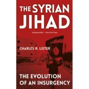 The Syrian Jihad - Charles Lister