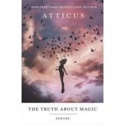 The Truth About Magic - Atticus