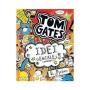 Tom Gates Vol. 4: Idei geniale (uneori) - Liz Pichon
