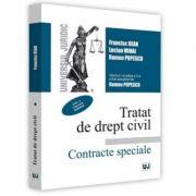 Tratat de drept civil. Contracte speciale, editia a V-a, actualizata si completata, volumul I. Vanzarea. Schimbul - Francisc Deak, Lucian Mihai, Romeo Popescu