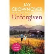 Unforgiven - Jay Crownover