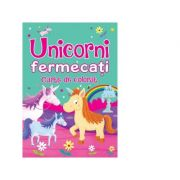 Unicorni fermecati. Carte de colorat - Brown Watson