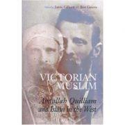 Victorian Muslim - Jamie Gilham, Ron Geaves