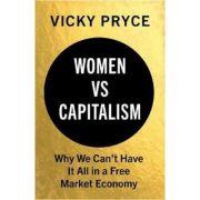 Women vs Capitalism - Vicky Pryce