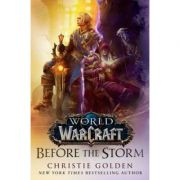 World of Warcraft. Before the Storm - Christie Golden