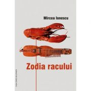 Zodia racului - Mircea Ionescu