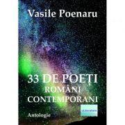33 de poeti romani contemporani - Vasile Poenaru