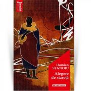 Alegere de stareta - Damian Stanoiu