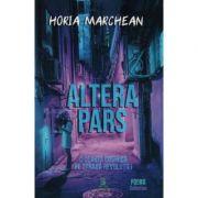Altera Pars - Horia Marchean