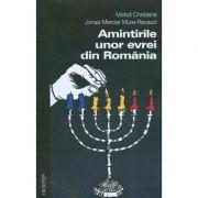 Amintirile unor evrei din Romania - Mehdi Chebana, Jonas Mercier Mure-Ravaud
