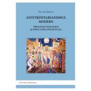 Antitrinitarianismul modern - Dan Tareanu
