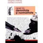 Apel la demnitate si normalitate - Verginia Vedinas, Daniela Ciochina