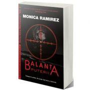 Balanta puterii - Monica Ramirez
