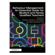 Behaviour Management: An Essential Guide for Student and New - Eleanor Overland, Joe Barber, Mark Sackville-Ford