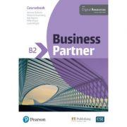 Business Partner B2 Coursebook with Digital Resources - Iwonna Dubicka, Marjorie Rosenberg, Bob Dignen, Mike Hogan, Lizzie Wright