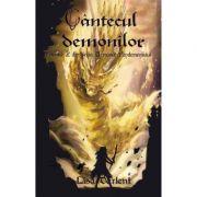 Cantecul demonilor. Seria Urmasul Pandemoniului Vol. 2 - Lisa Darlent