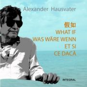 CE DACA – 2 povestiri in 5 limbi EDITIE SMARTBOOK - Alexander Hausvater
