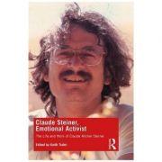 Claude Steiner, Emotional Activist - Keith Tudor