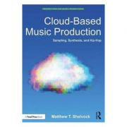 Cloud-Based Music Production - Matthew Shelvock